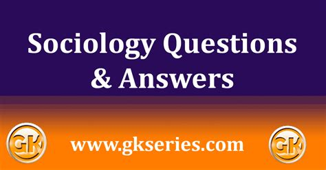 Sociology Multiple Choice Questions(MCQs) and Answers