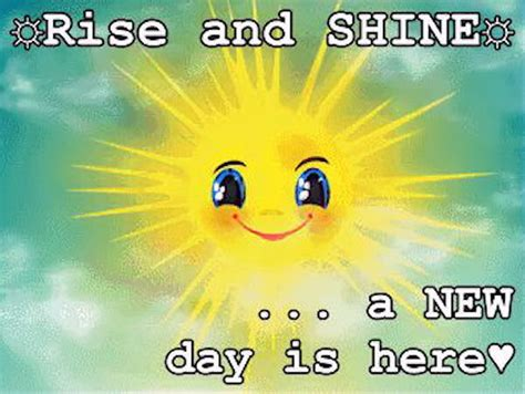 Rise And Shine A New Day Is Here Pictures, Photos, and