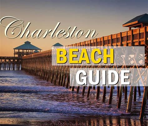 The Ultimate Charleston SC Beach Guide - Visiting