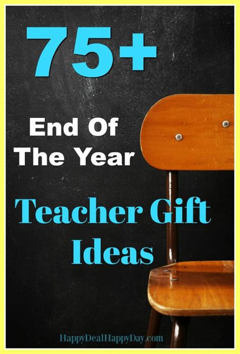 75+ End of the Year Teacher Gift Ideas   Happy Deal