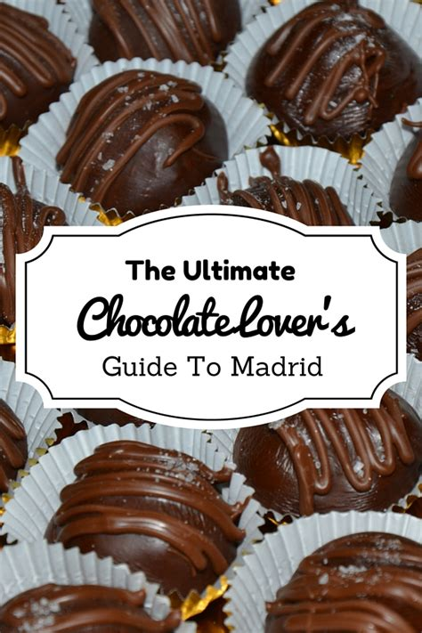A Chocolate Lover's Guide to Madrid – Devour Madrid